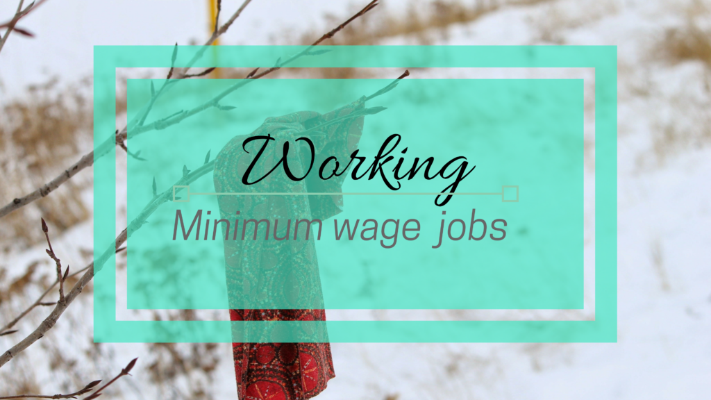 Working_Minimum_Wage_Job