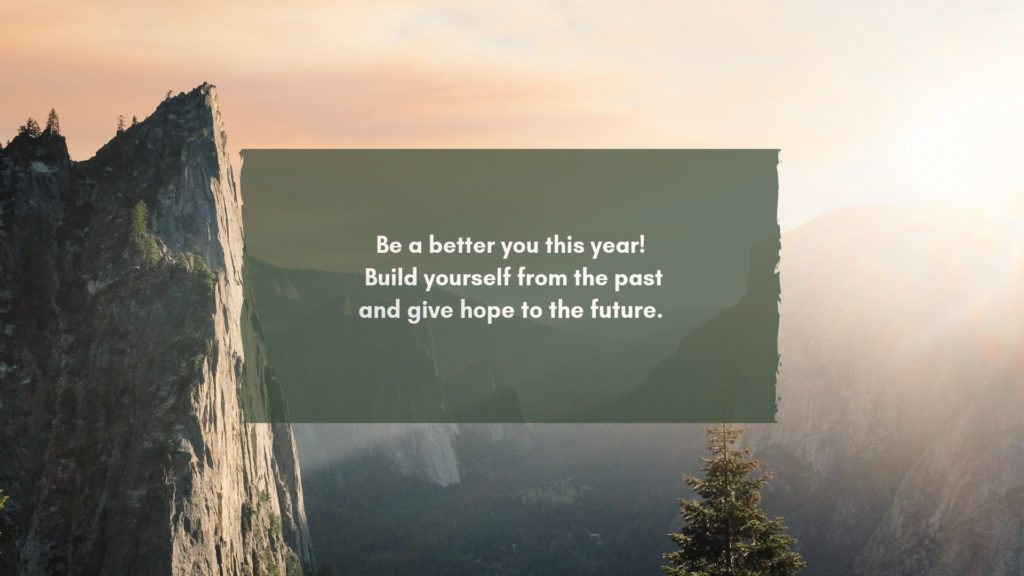 5 Motivational Quotes for a better you this 2019