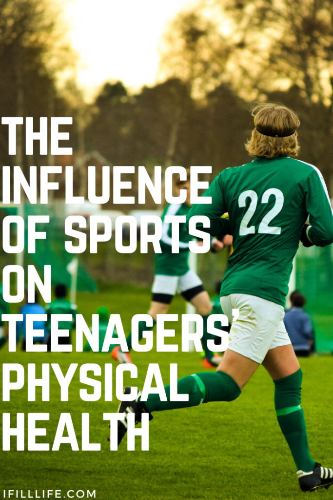 influence of sports on teenagers physical health